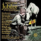 Various Artists: A Western Jubilee: Songs and Stories of the American West