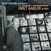 Various Artists: Billy Crystal Presents: The Milt Gabler Story