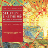 Shining Like the Sun - The Chants of Transfiguration / Berry