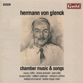 Von Glenck: Chamber Music and Songs / Ruffer, Innes, et al