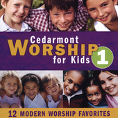 Cedarmont Kids: Cedarmont Worship for Kids, Vol. 1