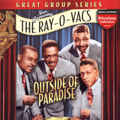The Ray-O-Vacs: Outside of Paradise *