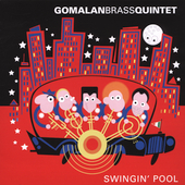 Gomalan Brass Quintet - Swingin' Pool
