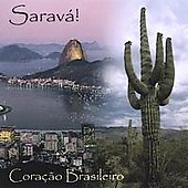 Sarava!: Coracao Brasileiro