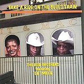The Reid Brothers: Take a Ride on the Blues Train *