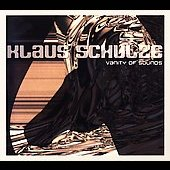 Klaus Schulze: Vanity of Sounds [Digipak]