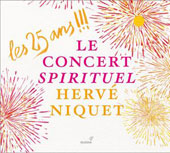 Twenty-Five Years! - Marais, Charpentier, Handel, Purcell et al. / Le Concert Spirituel, Herv&eacute; Niquet