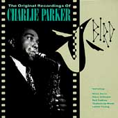 Charlie Parker (Sax): Bird: The Original Recordings of Charlie Parker