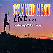 Canned Heat: Live in Oz