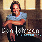 Don Johnson: The Essential