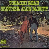 Jack McDuff: Tobacco Road [Remaster]