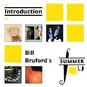 Bill Bruford/Bill Bruford's Earthworks: Introduction to Summerfold