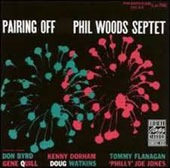 Phil Woods Septet/Phil Woods: Pairing Off