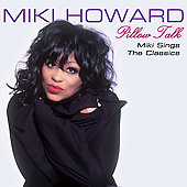 Miki Howard: Pillow Talk [Digipak]
