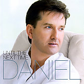 Daniel O'Donnell (Irish): Until the Next Time