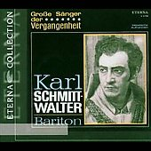 Eterna Collection - Grosse S&auml;nger / Karl Schmidt-Walter