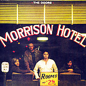 The Doors: Morrison Hotel [Bonus Tracks]
