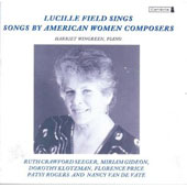 Lucille Field Sings Songs by American Women Composers