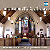 Grand Tradition - Bach, Handel, Wagner, et al / Morris