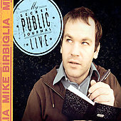 Mike Birbiglia: My Secret Public Journal Live [Digipak]