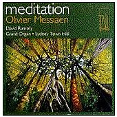 Meditation - Organ Music of Messiaen / David Rumsey