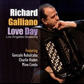 Richard Galliano: Love Day: Los Angeles Sessions