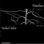 Michael Udow: Timelines, etc
