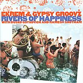 Ekrem & Gypsy Groovz: Rivers of Happiness