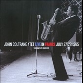 John Coltrane/John Coltrane Quartet: The Complete Concerts: Live in France July 27 & 28, 1965
