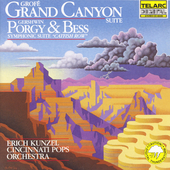 Grof&eacute;: Grand Canyon Suite;  Gershwin: Catfish Row / Kunzel
