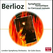 Berlioz: Symphonie fantastique; Le Carnaval Romain Overture