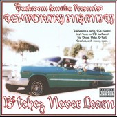 DarkRoom Familia: Temporary Insanity: Bitchez Never Learn [PA]