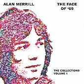 Alan Merrill: The Face of '69