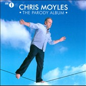 Chris Moyles: The Parody Album