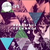 Hillsong: A  Beautiful Exchange