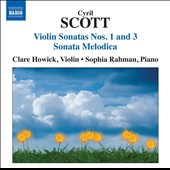 Cyril Scott: Violin Sonatas Nos. 1 & 3