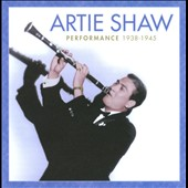 Artie Shaw: Performance: 1938-1945