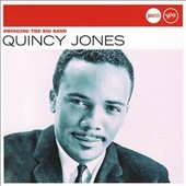 Quincy Jones: Swinging the Big Band