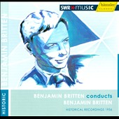 Benjamin Britten conducts Benjamin Britten