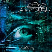 Dew-Scented: Inwards [Digipak]