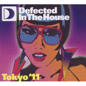 Various Artists: Defected In The House: Tokyo 2011