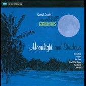 Gerald Ross: Moonlight And Shadows