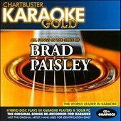 Karaoke: Karaoke Gold: All Songs in the Style of Brad Paisley