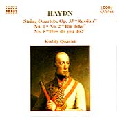 Haydn: String Quartets Op 33 nos 1, 2, 5 / Kod&aacute;ly Quartet