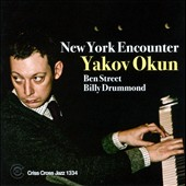 Yakov Okun Trio: New York Encounter