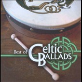 Various Artists: Global Journey: Best of Celtic Ballads