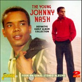 Johnny Nash: The Johnny Nash Definitive Early Album Collection