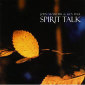 Ken Hall/John Moulder: Spirit Talk