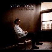 Steve Conn: Beautiful Dream [Digipak]