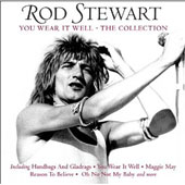 Rod Stewart: Wear It Well: The Collection